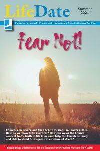 LifeDate Summer 2021 – Fear Not!